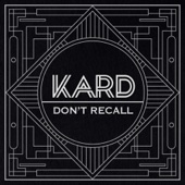 Download Lagu MP3 K.A.R.D - Don't Recall