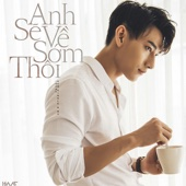 [Download] Anh Se Ve Som Thoi MP3