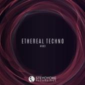Ethereal Techno #003
