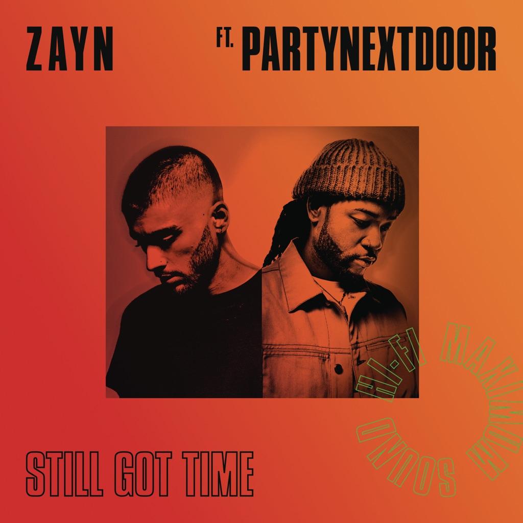 Still Got Time (feat. PARTYNEXTDOOR) - ZAYN