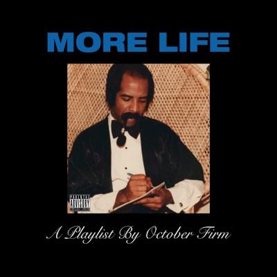 Drake– More Life