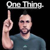 One Thing Motivational Speech (Extended Version)