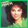 Tatiana (Remasterizado)