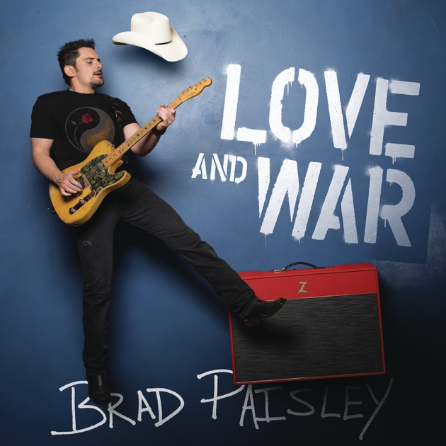 Love and War by Brad Paisley