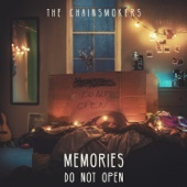 Memories...Do Not Open - The Chainsmokers Cover Art