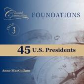 45 U.S. Presidents -- Foundations Cycle 3 (feat. Anne MacCullum)