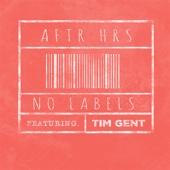Aftr Hrs - No Labels (feat. Tim Gent) обложка