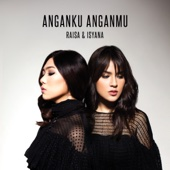 Download Lagu MP3 Raisa & Isyana Sarasvati - Anganku Anganmu