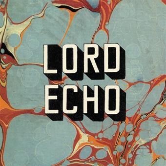Harmonies – Lord Echo