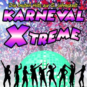 Karneval Xtreme – Die besten Hits zur 5. Jahreszeit – Various Artists