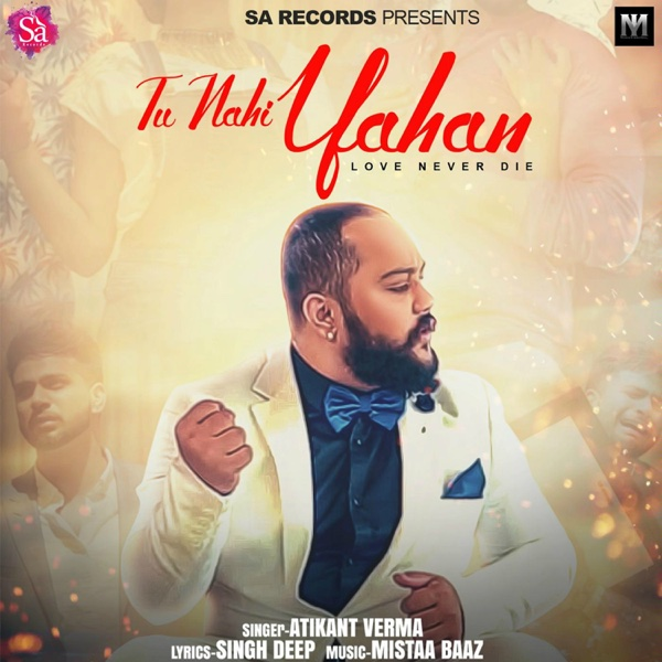 Tu Nahi Yahan - Single | Atikant Verma