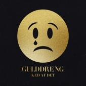 Gulddreng - Ked Af Det artwork