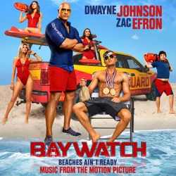 View album Baywatch (Music from the Motion Picture)