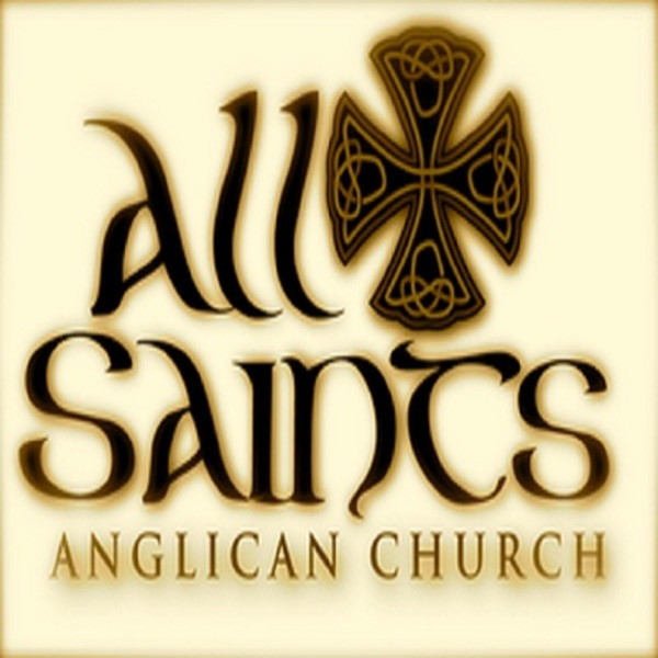 All Saints Anglican Homilies