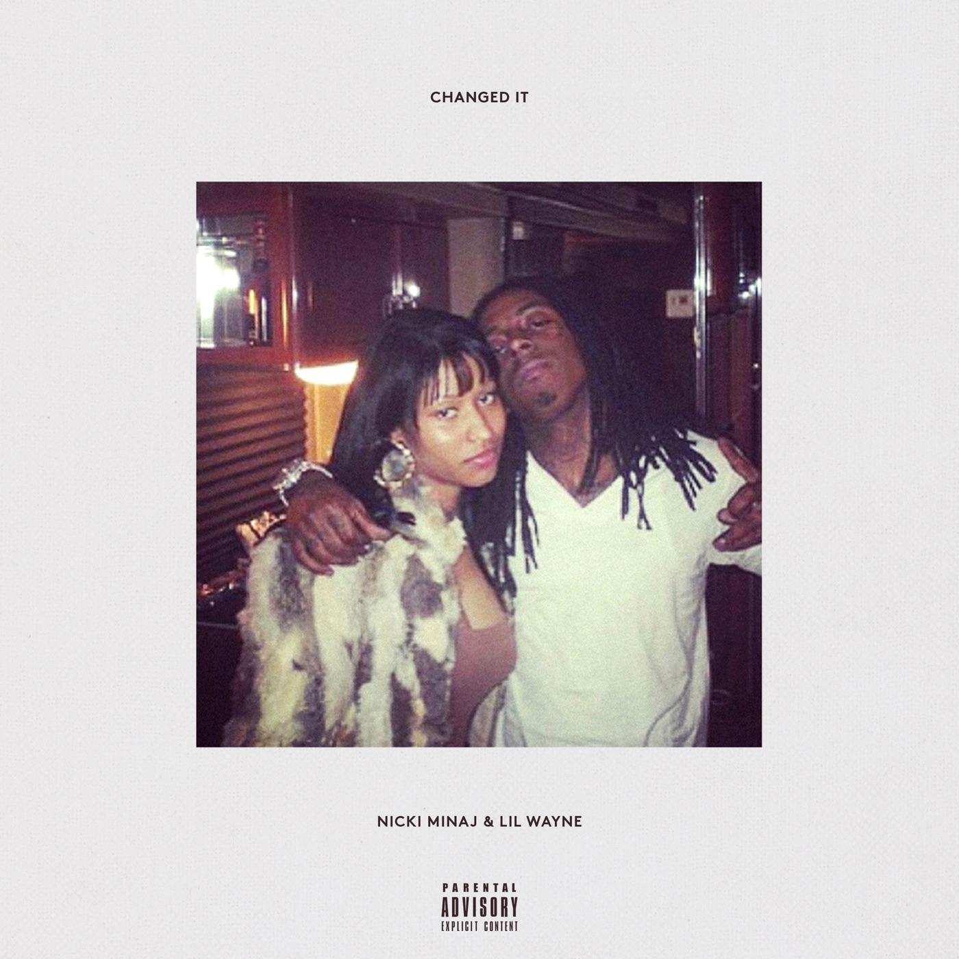 Nicki Minaj & Lil Wayne - Changed It - Single