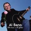 Al Bano - Di rose e di spine