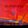 Arms to the Sun - EP, Alonestar