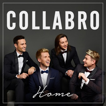 Home (Deluxe) – Collabro