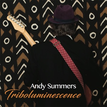 Triboluminescence – Andy Summers