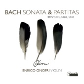 Bach: Sonatas & Partitas BWV 1001, 1004 & 1006 - Enrico Onofri