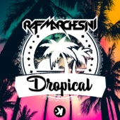 Dropical (Extended Mix)