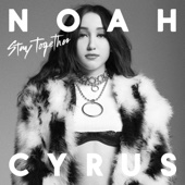 Noah Cyrus - Stay Together  artwork