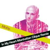 In My Heart (Manhattan Clique Remix) - Single