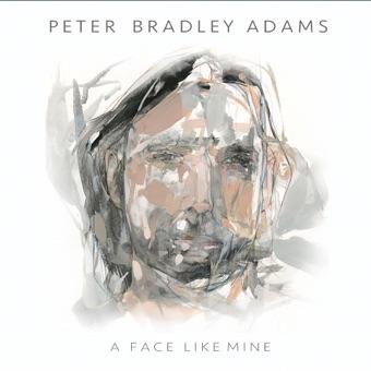 A Face Like Mine – Peter Bradley Adams