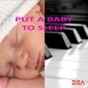 Put a Baby to Sleep, Baby Lullaby, Sleep Baby Sleep & Einstein Baby Lullaby Academy