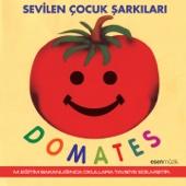 Domates (Sevilen Çocuk Şarkıları / M. Eğitim Bakanlığınca Okullara Tavsiye Edilmiştir.)