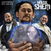 House of Shem - Anything You Ask For artwork