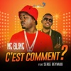 C'est comment (feat. Serge Beynaud) - Single, Ng Bling