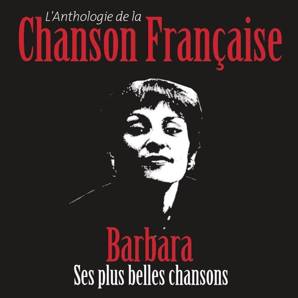 Anthologie de la chanson française | Barbara