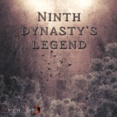Ninth Dynasty's Legend