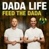 Feed the Dada (Radio Edit)