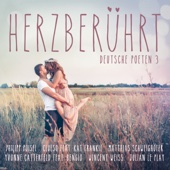 Herzberührt - Deutsche Poeten 3 - Verschiedene Interpreten