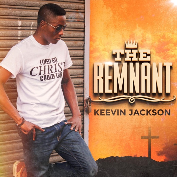 The Remnant | Keevin Jackson