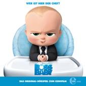 Boss Baby (Das Original-Hörspiel zum Kinofilm)
