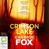 Crimson Lake (Unabridged) - Candice Fox