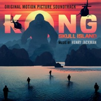Kong: Skull Island (Original Motion Picture Soundtrack)