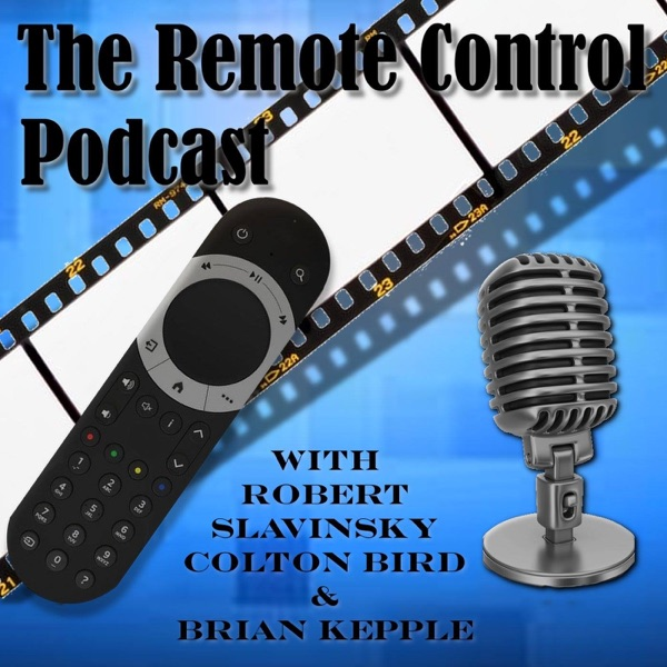 The Remote Control Podcast: Geek News, TV, Movies, Music, & Comics