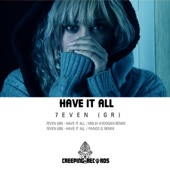 Have It All (Melih Aydogan Remix) - 7Even