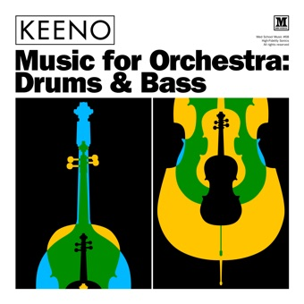 Music for Orchestra: Drums & Bass – EP – Keeno