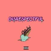 Disrespectful - G4shi