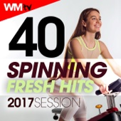 40 Spinning Fresh Hits 2017 Session (Unmixed Compilation for Fitness & Workout)