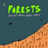 Buy Sun Eat Moon Grave Party by Forests on iTunes (Alternative)