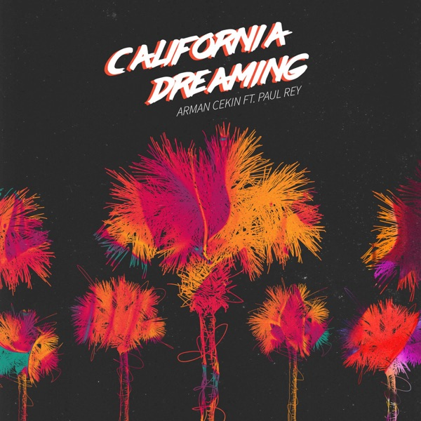 California Dreaming (feat. Paul Rey)