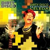 Dirty Disco - Set Yourself Free (Eagle Houston ) [feat. Celeda] artwork