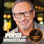 Konstantin Wecker - Poesie und Widerstand Grafik