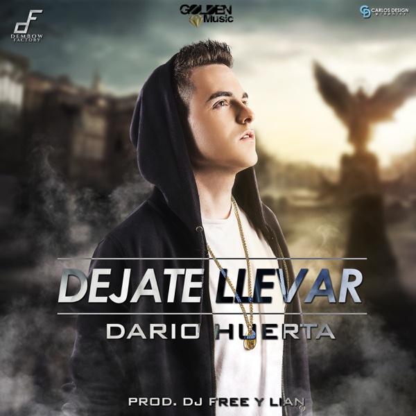 Déjate Llevar - Single | Dario Huerta